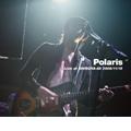 Polaris『Live at SHIBUYA-AX 2006/11/10』